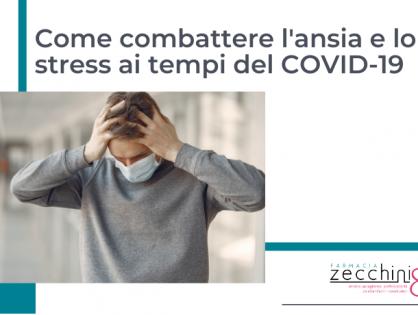 Ansia e stress ai tempi del COVID-19