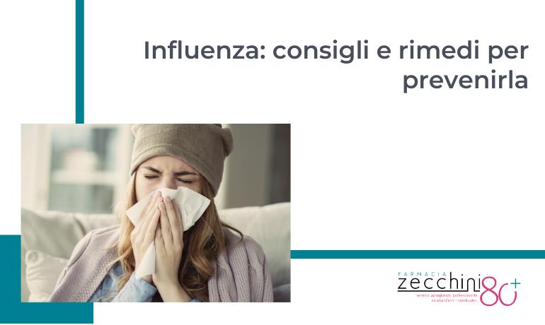 Influenza: consigli e rimedi per prevenirla